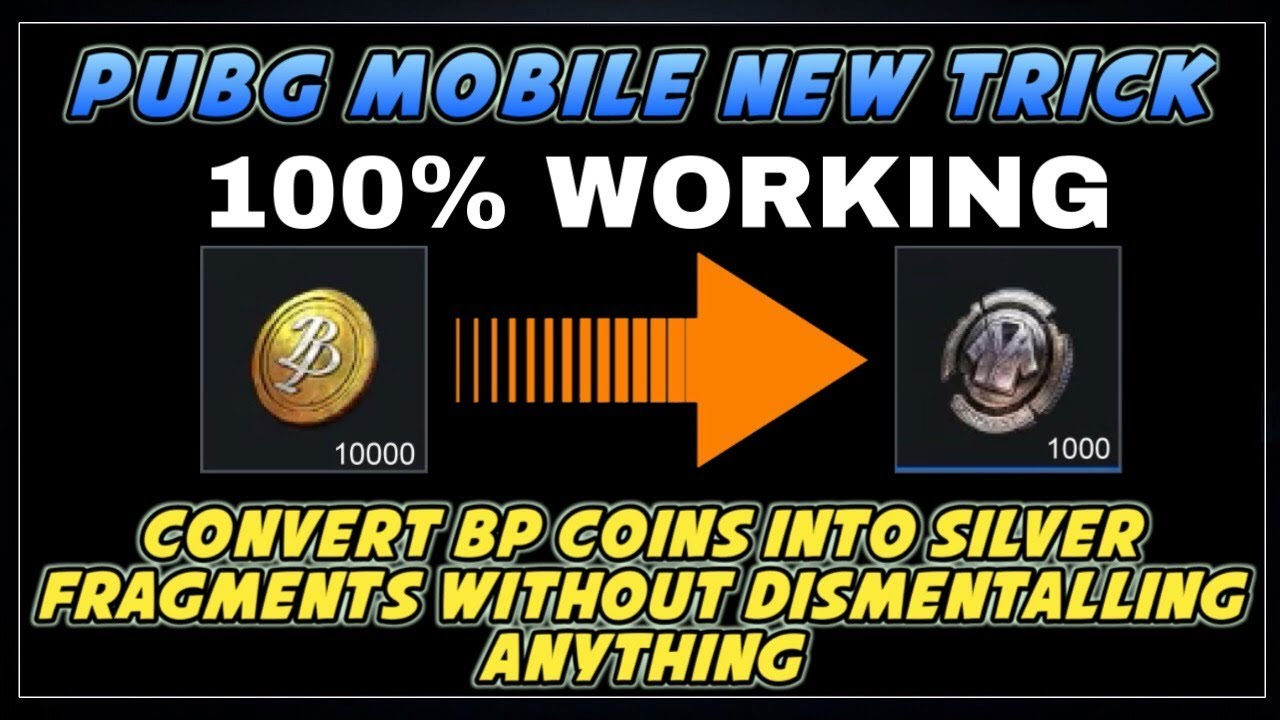 PUBG MOBILE NEW TRICK CONVERT BP COINS INTO SILVER FRAGMENTS ... -