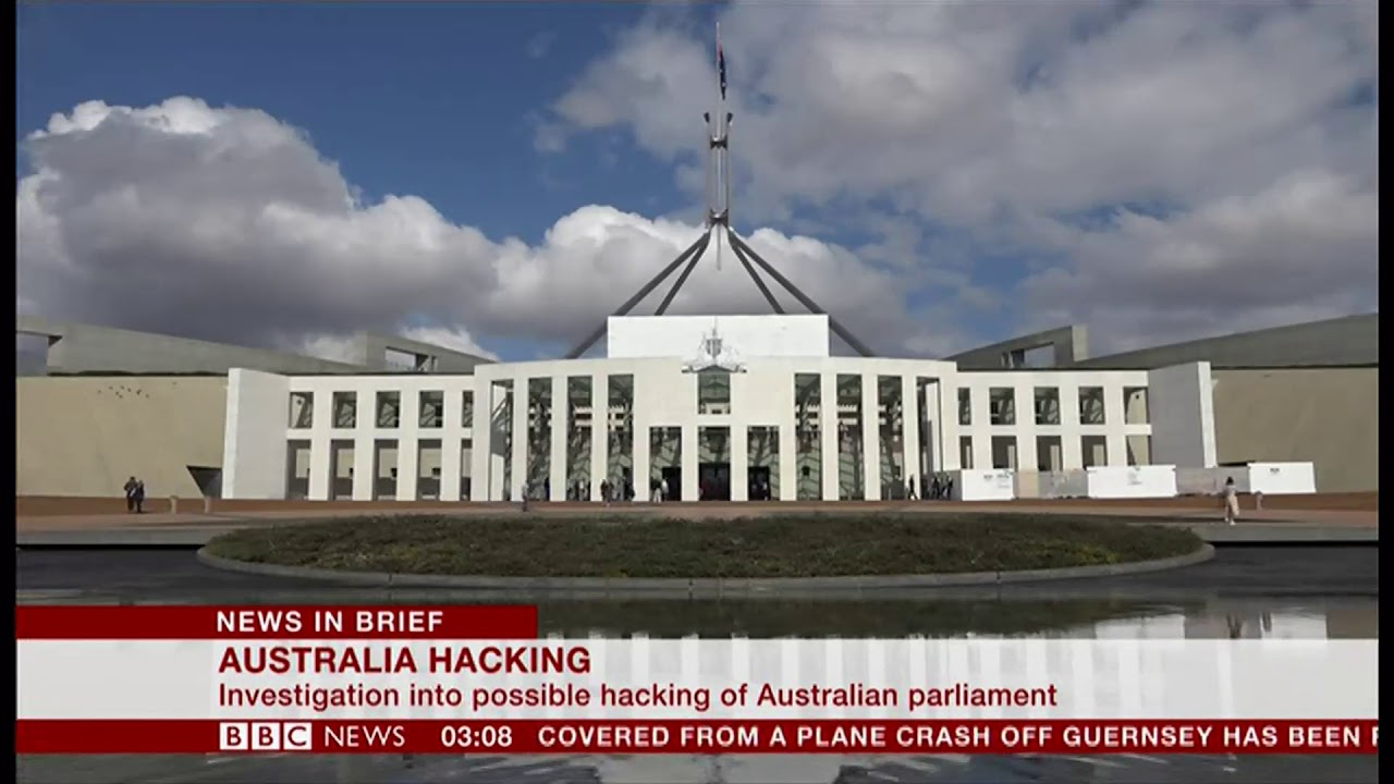 Has Parliament been hacked? (Australia) - BBC News - 8th February 2019