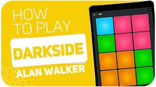 Gambar cover How to play: DARKSIDE (Alan Walker) - SUPER PADS - Kit SIDE