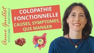 Colopathie fonctionnelle : symptômes, causes, alimentation