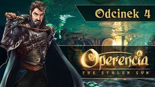 Zagrajmy w Operencia: The Stolen Sun PL | #04 Król Brek - BOSS!