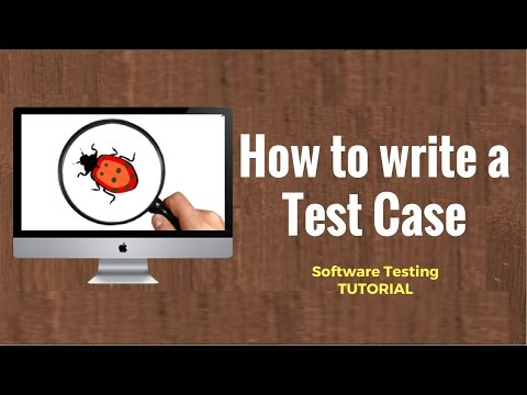 How To Write A TEST CASE? Software Testing Tutorial
