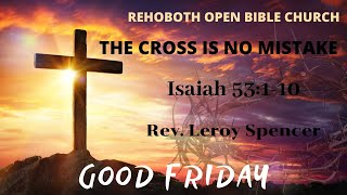 Rehoboth Open Bible Church Good Friday 2020