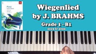 🎹 TUTORIAL: ABRSM Grade 1 Piano (2019 & 2020): B1 - BRAHMS Wiegenlied