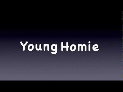 Chris Rene - Young Homie w/lyrics