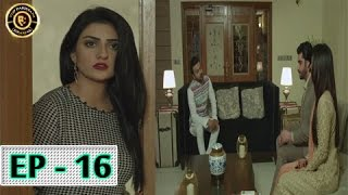 Tumhare Hain Episode 16 - 12th May 2017 - Top Pakistani Drama