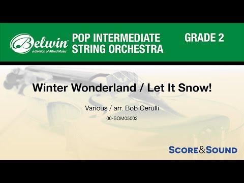 Winter Wonderland / Let It Snow!, arr. Bob Cerulli - Score & Sound