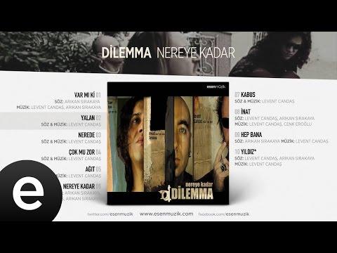 Yalan (Dilemma) Official Audio #yalan #dilemma