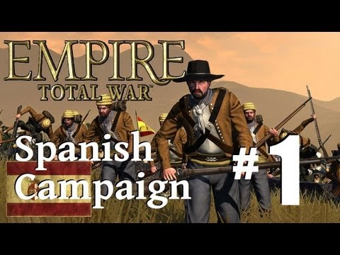 Empire Total War - Spanish Campaign Part 1: ColdMeat the Conquistador
