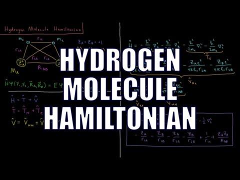 Quantum Chemistry 10.1 - Hydrogen Molecule Hamiltonian