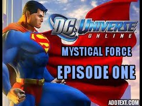 DC Universe Online: Mystical Force | Episode 1: The New Recruit.