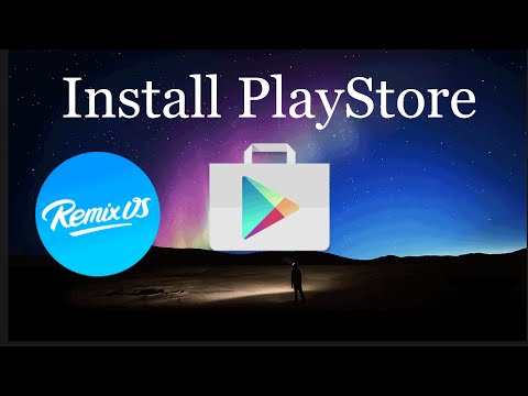 How to Install Play Store on Remix Os For PC