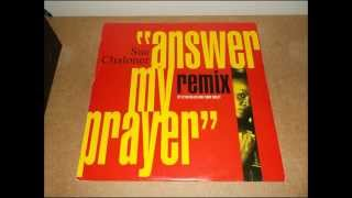 SUE CHALONER - ANSWER MY PRAYER (FOR SEXY DANCERS ONLY MIX)