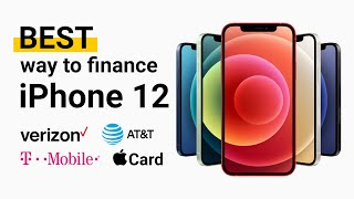 BEST Way to Finance iPhone 12!