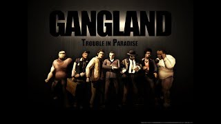 Gangland Trouble IN Paradise