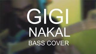 Gambar cover GIGI - NAKAL   BASS COVER