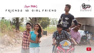 Love scenario (Friendship vs  Girlfriend)  | Madras Central
