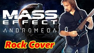 Mass Effect Andromeda OST (Epic Rock cover by ProgMuz)