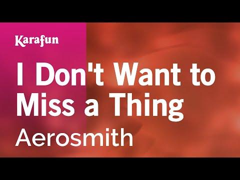 Karaoke I Don T Want To Miss A Thing Aerosmith Youtube