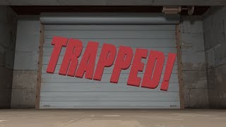 Trapped! [Saxxy Awards 2017 Comedy]