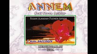 İbrahim Hakkı Balcıoğlu - Rızanı Almadan Ölemem Annem (1998)