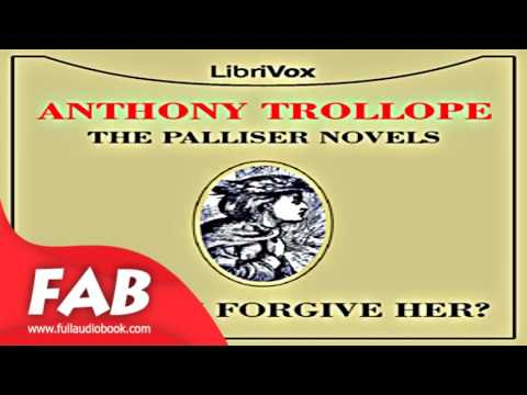 Can You Forgive Her Part 1/3 Full Audiobook by Anthony TROLLOPE by Historical Fiction