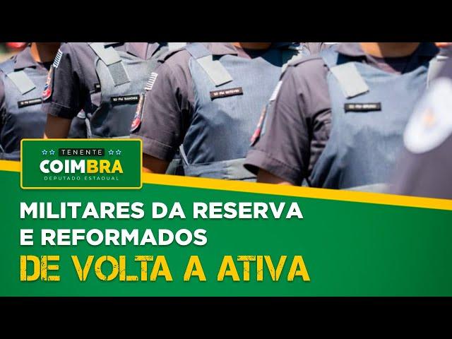 Projeto de Lei - Policiais da Reserva e Reformados de Volta a Ativa