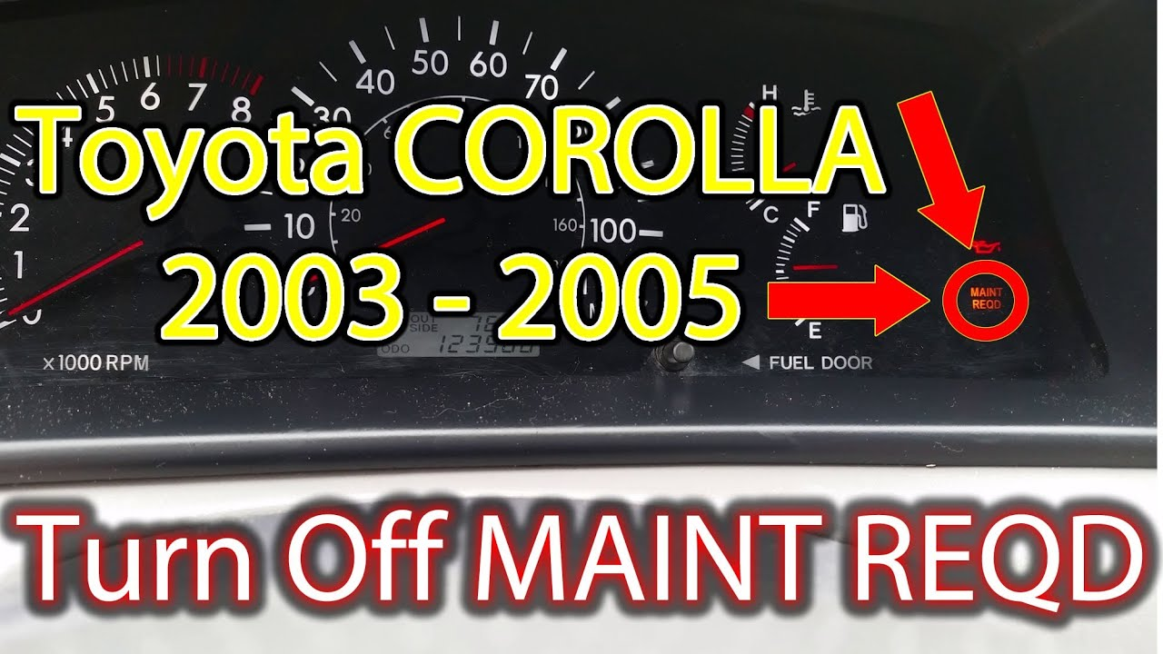 how to turn off reset the maint reqd light toyota