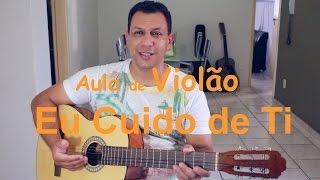 Baixar Aula de Violão | Eu Cuido de Ti | Canção e Louvor | Cifra (Warley Sudario)