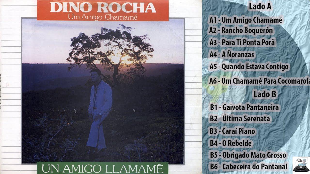 Dino Rocha - Um Amigo Chamamé - 1987 (LP completo)