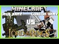 Minecraft - LORD OF THE RINGS MOD (THE ARMIES OF GONDOR VS THE DEADLY URUK ARMIES!!!)