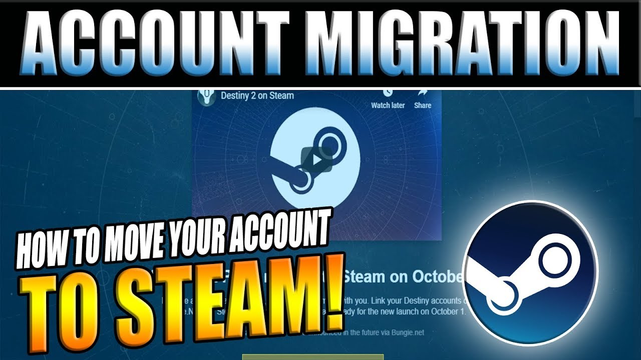 Destiny 2 How To Transfer Your Blizzard Battlenet Account To Steam Bungie Pc Migration Tutorial