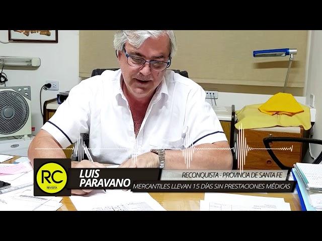 Luis Paravano, Sec. Gral. Centro de Empleados de Comercio Reconquista
