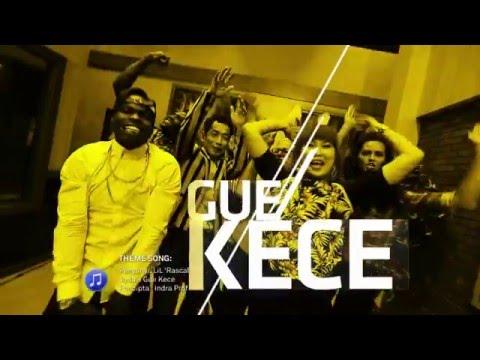 GUE KECE - NET. 3.0 untuk #IndonesiaLebihKece