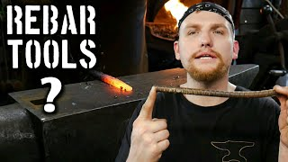 Can you forge rebar into tools?