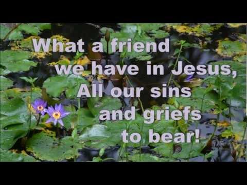 What a friend we have in Jesus - Hymn - Karaoke