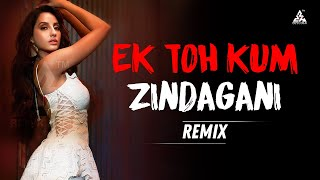 Ek Toh Kum Zindagani Remix DJ Charles Mp3 Song Download