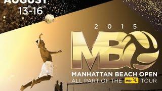 2015 AVP Manhattan Beach Open  Derek Olson & Jeremy Casebeer vs Kurt Toppel & Mark Burik