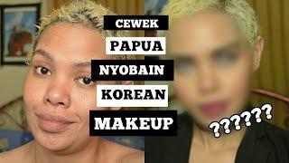 Download Video Cewek Papua Nyoba Korean Makeup lagi... MP3 3GP MP4