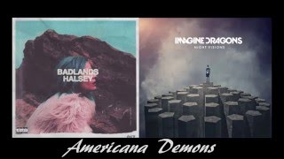 | Americana Demons | - Halsey & Imagine Dragons Mashup