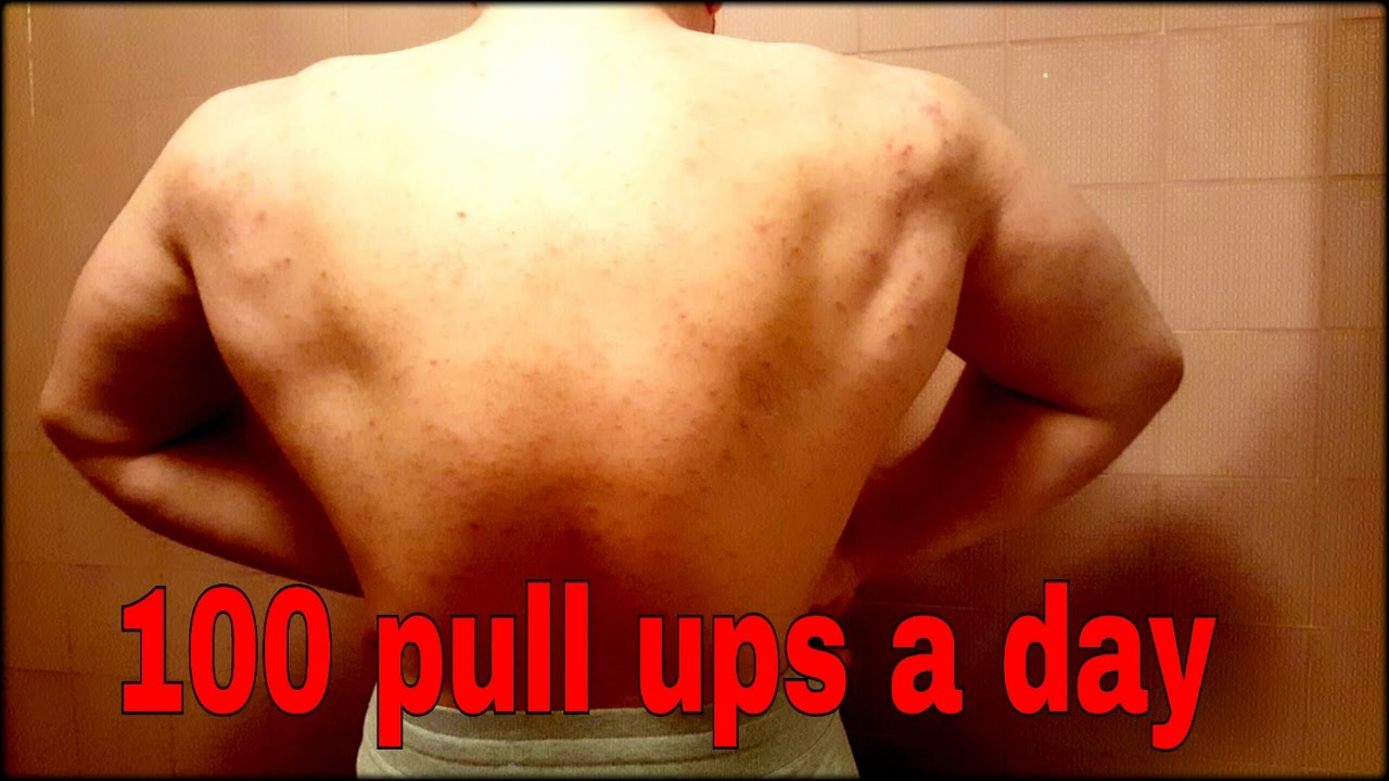 100 pullups a day my results results of doing pull ups daily