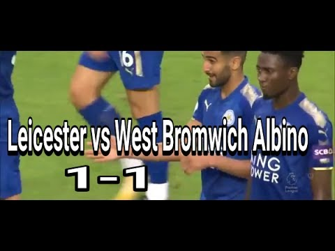 Leicester 1-1 West Bromwich Albino 7-6 penalty  Premier League Asia Trophy - All Goals & Highlights