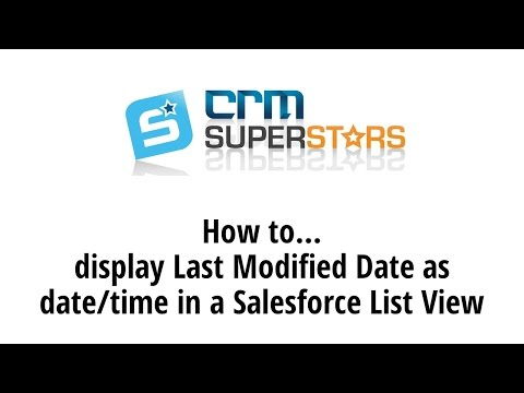 Display Last Modified Date and Time on Salesforce List View