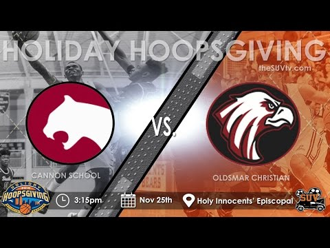 Holiday Hoopsgiving: Oldsmar Christian (FL) vs. Cannon School (NC)