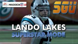 Madden 12: Lando Lakes Superstar Career Mode S1: EP1
