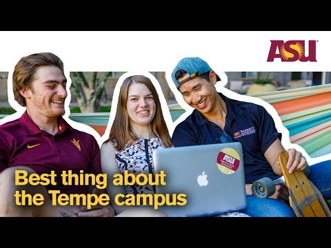 You Asked: What's the best thing about the Tempe campus at Arizona State University