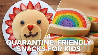 4 Fun Quarantine-Friendly Snacks For Kids • Tasty Recipes