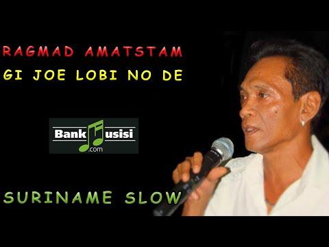 Ragmad Amatstam – Gi Joe Lobi No De | Bankmusisi