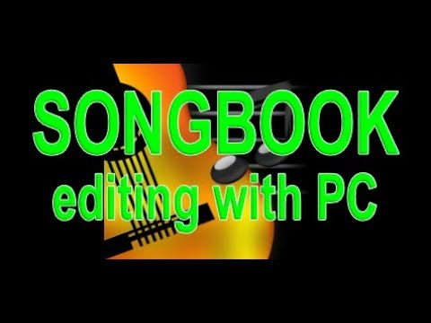 SONGBOOK Editing With PC