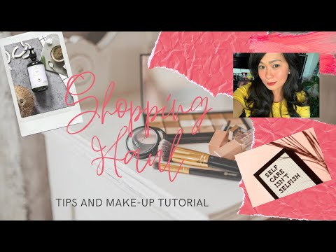 Shopping Haul | Make-up | Skincare | Tips & Tutorial